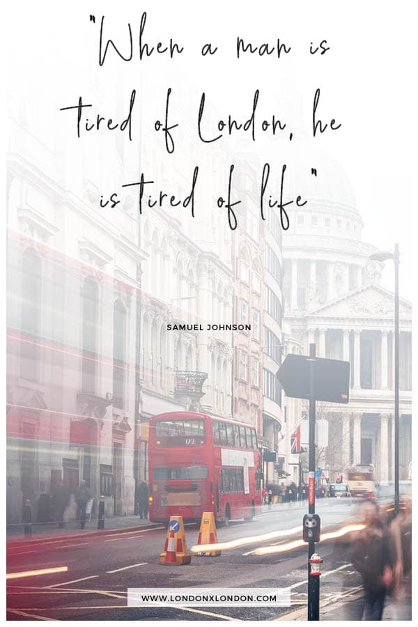 Tired of London Quote