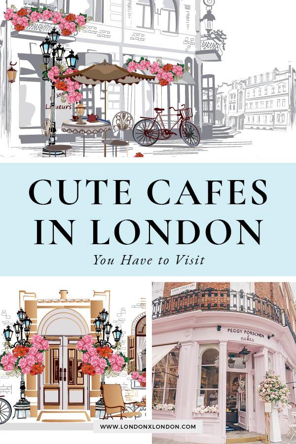 Cute Cafes London 1