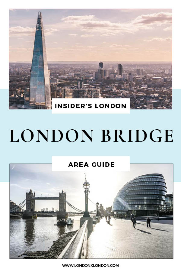 London Bridge Area Guide