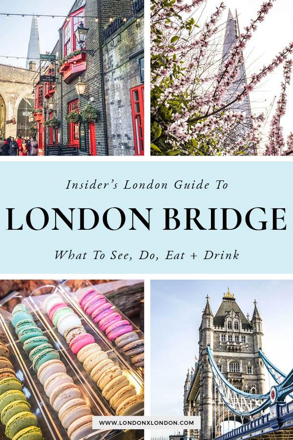 London Bridge Guide