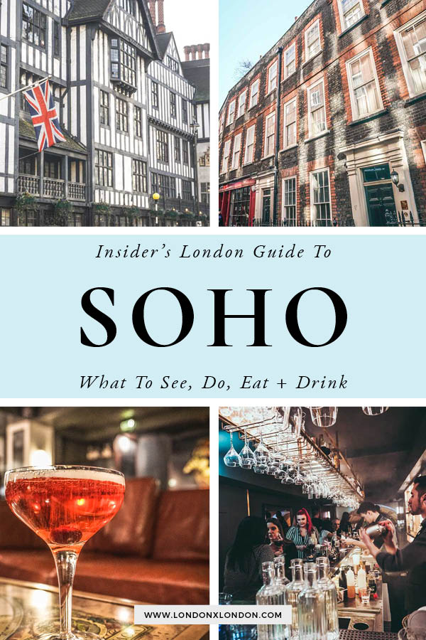 Soho London Guide