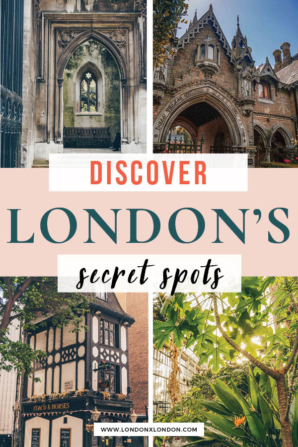 Hidden places to visit in London