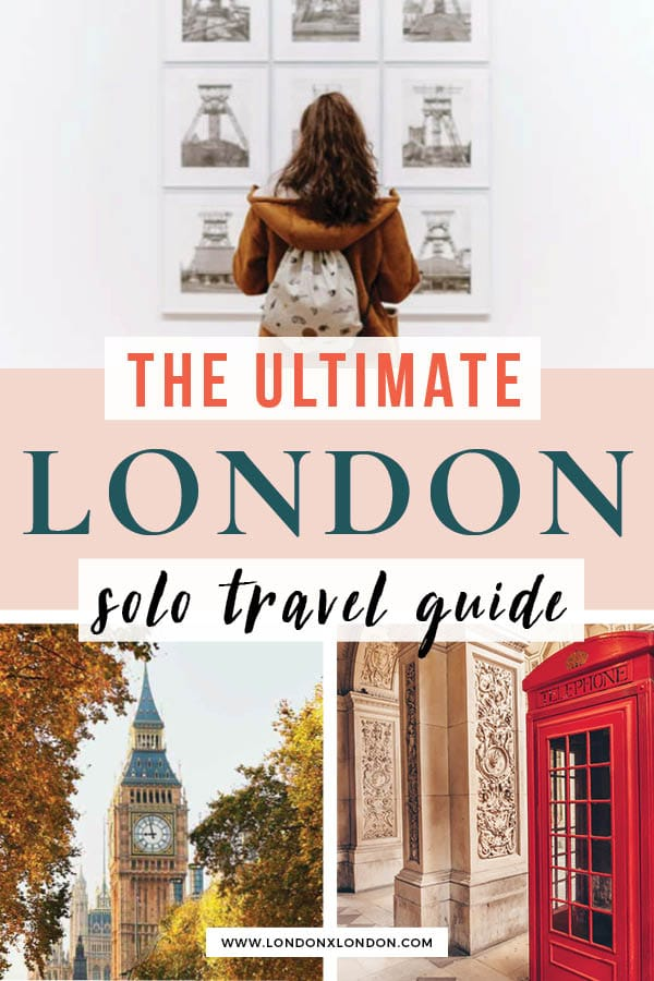 solo travel in London - things to do in london alone