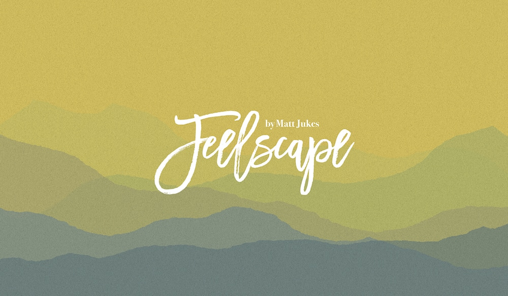 Feelscapes Matt Jukes